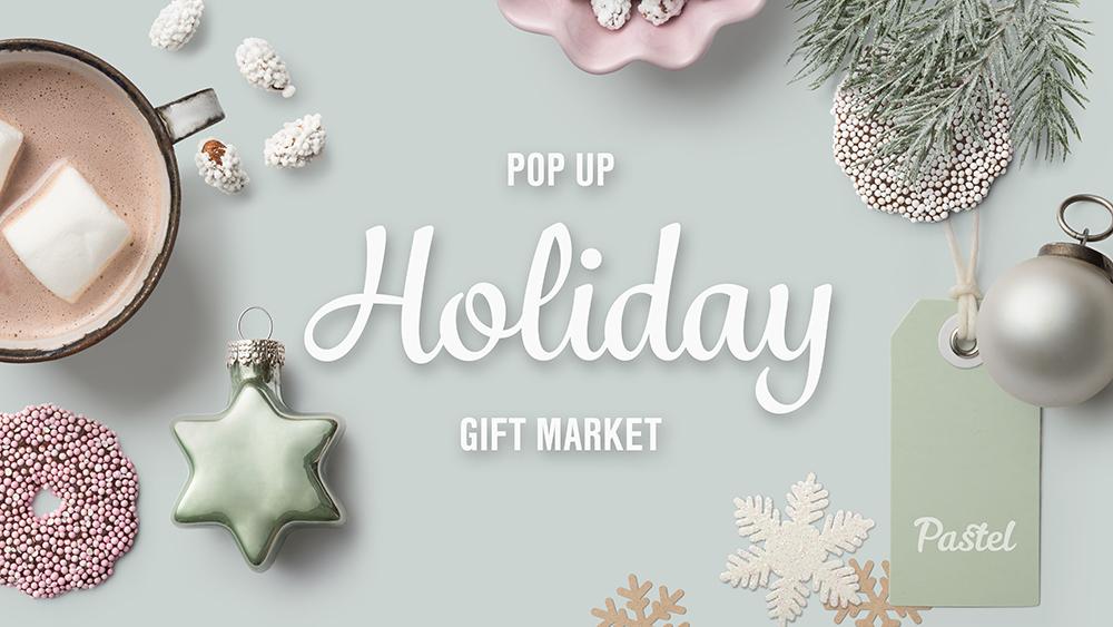 Pastel Pop Up Holiday Gift Market